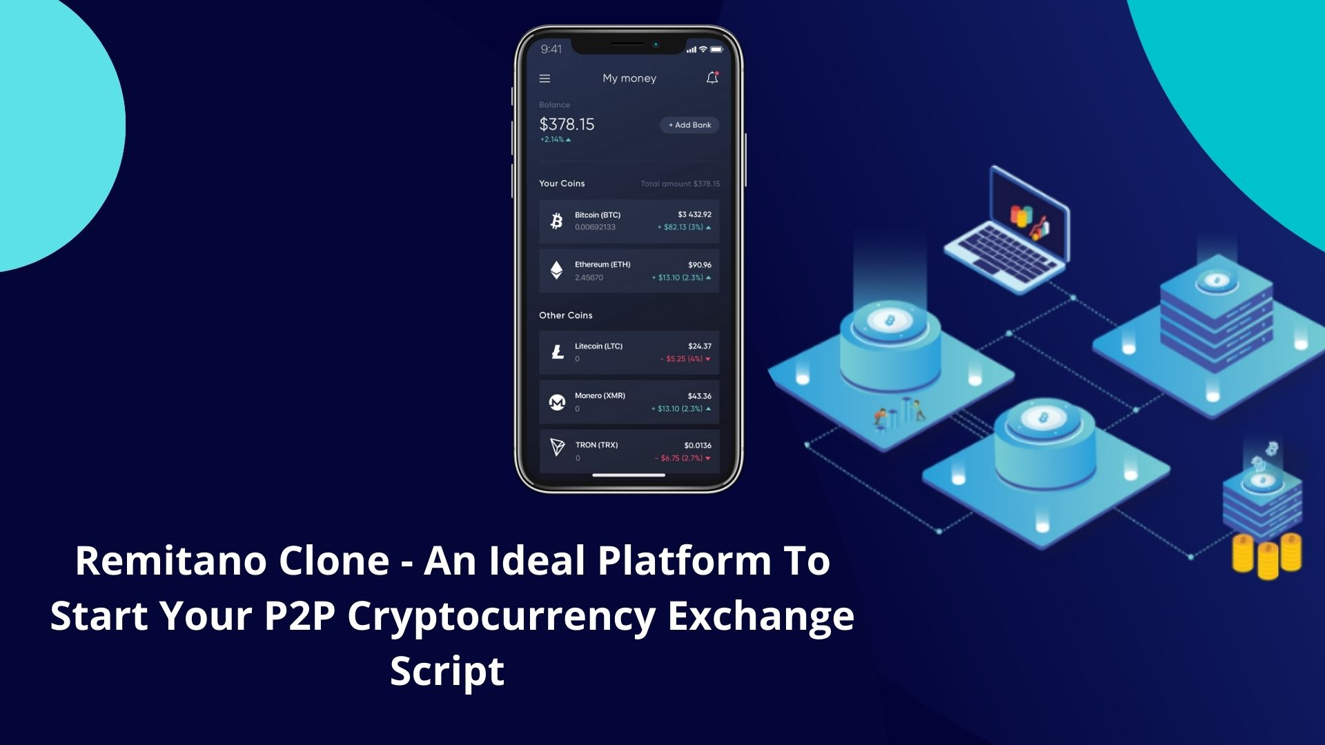 Remitano Clone – An Ideal Platform To Start Your P2P Cryptocurrency Exchange Script